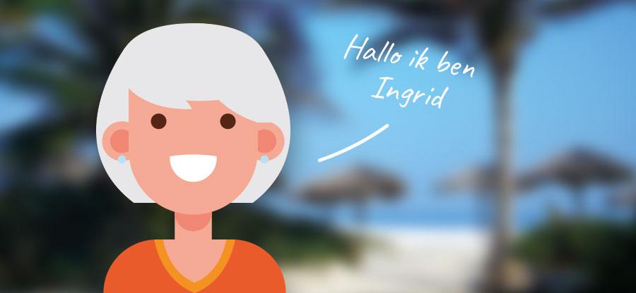 Ingrid geniet van het leven, ook als het even minder gaat